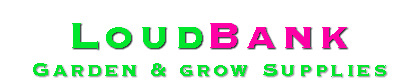 Loudbank Garden & Grow Supplies